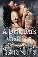 A Draglen's Wedding (5.5)