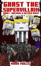 Ghast the Supervillain (Book One)
