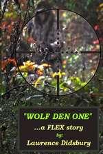 Wolf Den One
