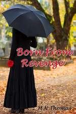 Born from Revenge