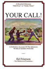 Your Call!