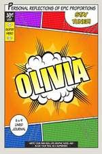 Superhero Olivia