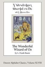 The Wonderful Wizard of Oz (Deseret Alphabet Edition)