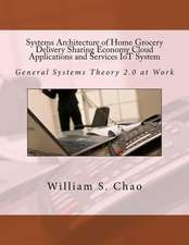 Systems Architecture of Home Grocery Delivery Sharing Economy Cloud Applications and Services Iot System