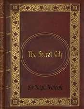 Sir Hugh Walpole - The Secret City