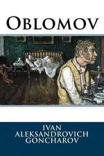 Oblomov Ivan Aleksandrovich Goncharov