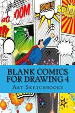 Blank Comics for Drawing 4