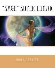 """Sage"" Super Lunar"