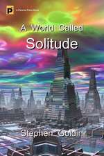 A World Called Solitude