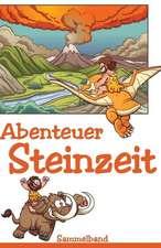 Abenteuer Steinzeit