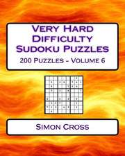 Very Hard Difficulty Sudoku Puzzles Volume 6