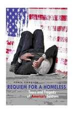 Requiem for a Homeless