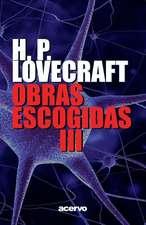 Obras Escogidas de H.P. Lovecraft III