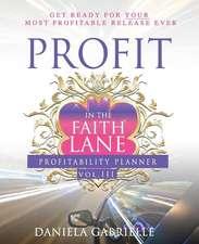 Profit in the Faith Lane Volume III
