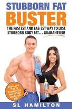Stubborn Fat Buster