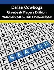 Dallas Cowboys Greatest Players Word Search Activity Puzzle Book