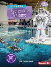 Cutting-Edge Astronaut Training