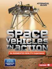 Space Vehicles in Action (an Augmented Reality Experience)