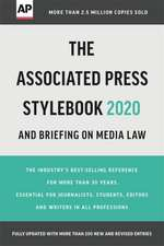 The Associated Press Stylebook 2020: And Briefing on Media Law