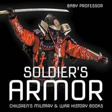 Soldier's Armor | Children's Military & War History Books