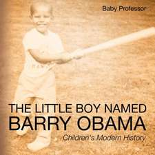 The Little Boy Named Barry Obama | Children's Modern History