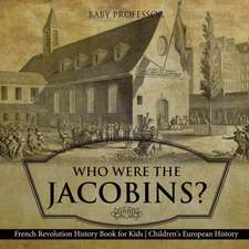 Who Were the Jacobins? French Revolution History Book for Kids | Children's European History