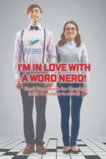 I'm in Love with a Word Nerd!   Hard Crosswords for Couples (with 70 puzzles to solve!)