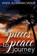 A Pieces to Peace Journey