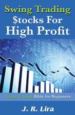 Swing Trading Stocks for High Profit