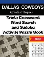 Dallas Cowboys Trivia Crossword, Wordsearch and Sudoku Activity Puzzle Book