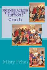 Friends Across Time Revised Edition 2