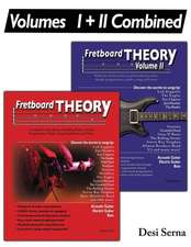 Fretboard Theory Volumes I + II Combined
