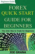 Forex Quick Start Guide for Beginners