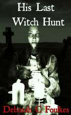 His Last Witch Hunt