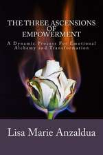 The Three Ascensions of Empowerment