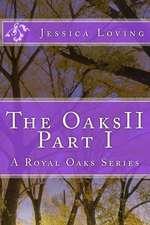 The Oaks II