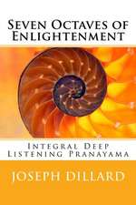 Seven Octaves of Enlightenment
