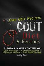 Gout Diet & Recipes - 2 Books in 1 Containing