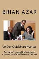 90 Day QuickStart Manual