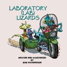 Laboratory (Lab) Lizards