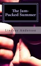 The Jam- Packed Summer