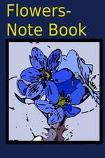 Flowers-Note Book