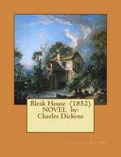 Bleak House (1852) Novel by