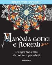 Mandala Gotici E Floreali