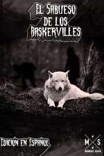 El Sabueso de Los Baskerville (Edicion En Espanol)