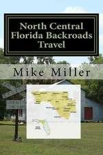 North Central Florida Backroads Travel