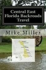 Central East Florida Backroads Travel