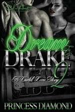 Dream & Drake 2