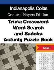 Indianapolis Colts Trivia Crossword, Wordsearch and Sudoku Activity Puzzle Book
