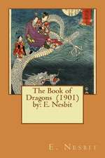 The Book of Dragons (1901) by